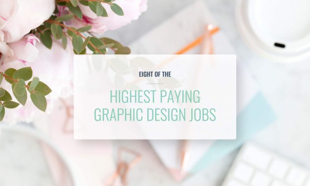 8 OF THE HIGHEST PAYING DESIGN JOBS